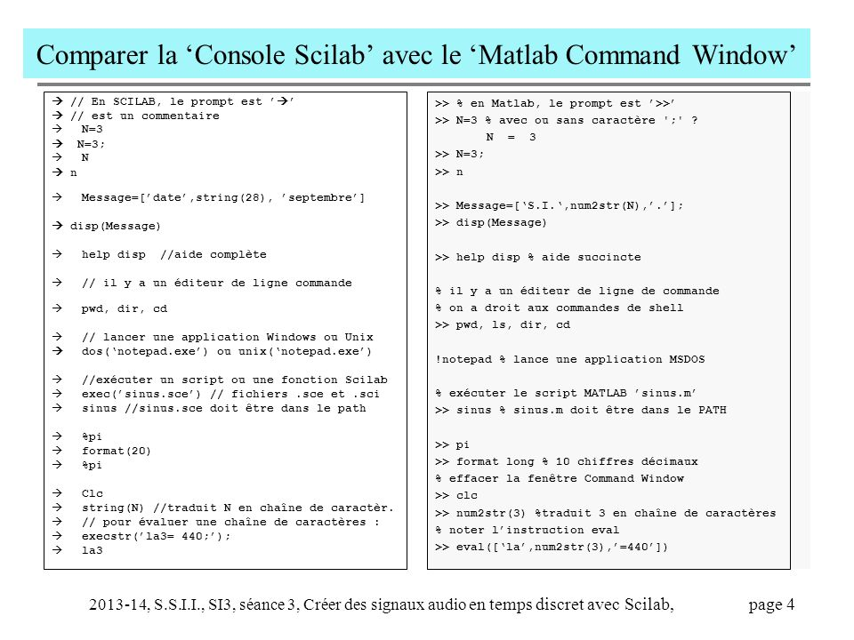 Comparer la 'Console Scilab' avec le 'Matlab Command Window'