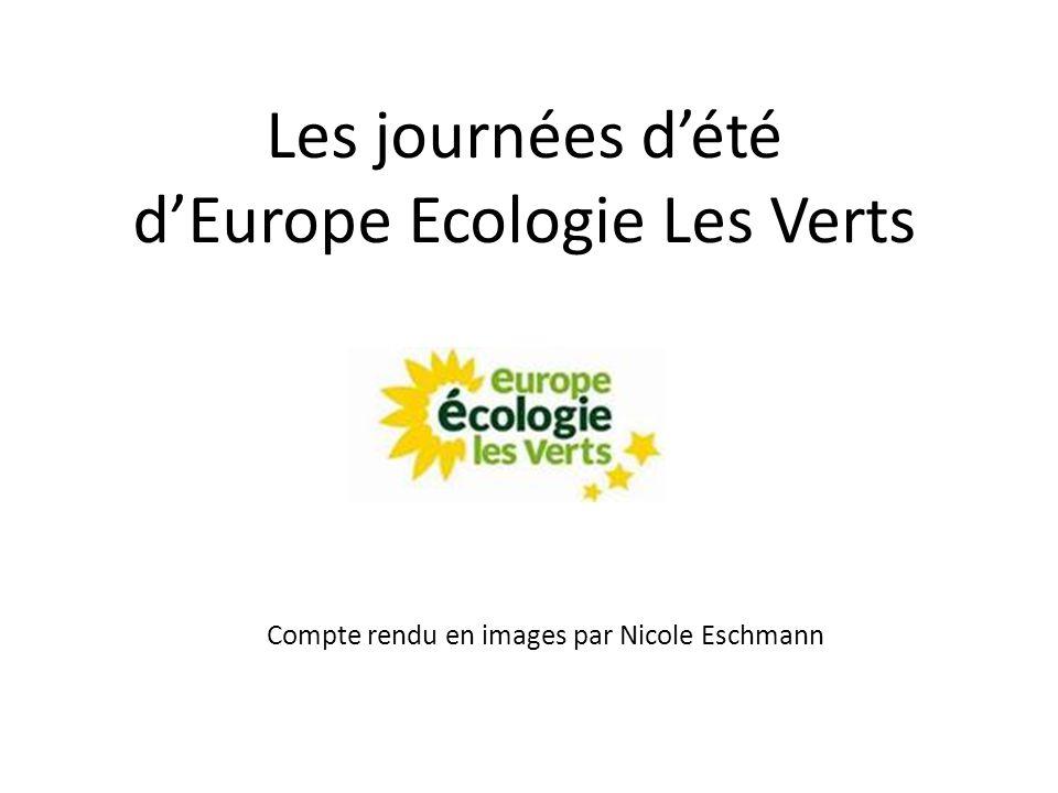 Les journées d'été d'Europe Ecologie Les Verts