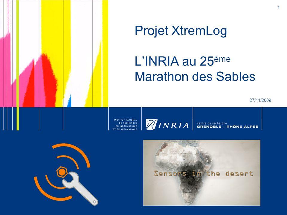 Projet XtremLog L'INRIA au 25ème Marathon des Sables