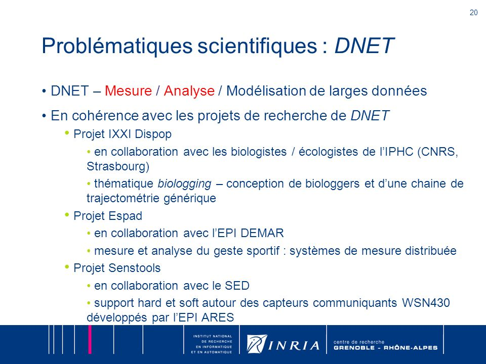 Problématiques scientifiques : DNET