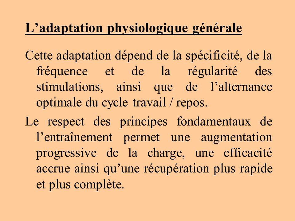 L'adaptation physiologique générale