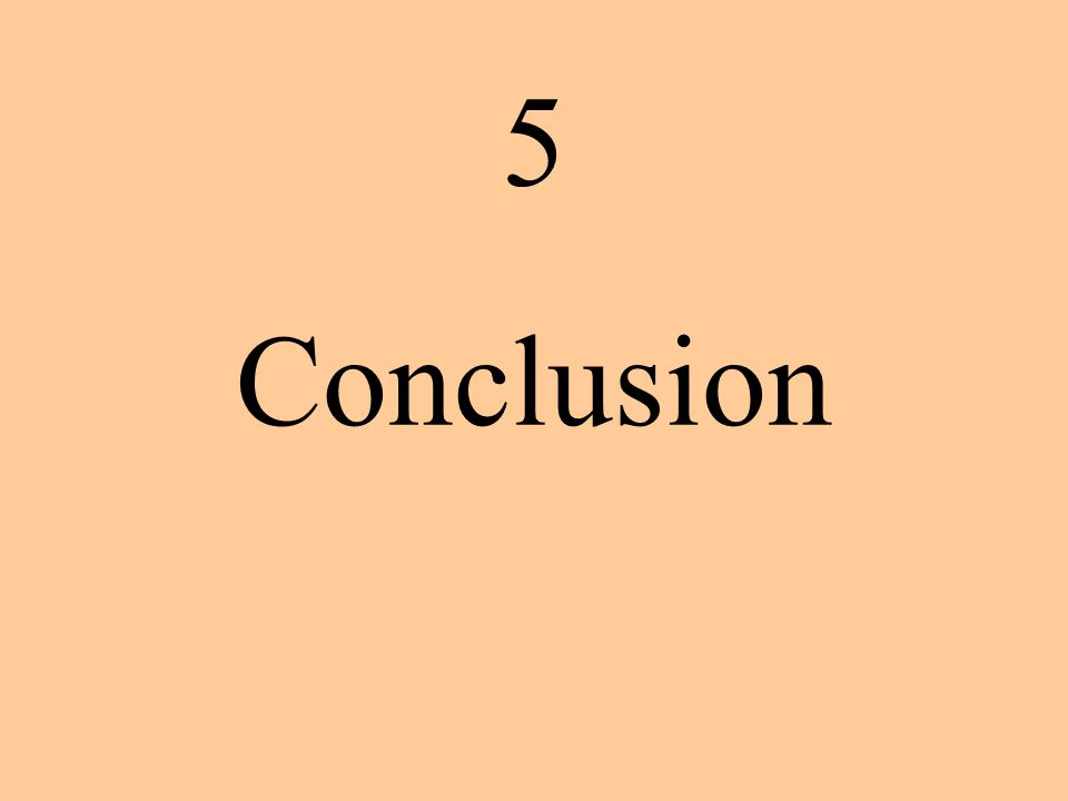 5 Conclusion 8