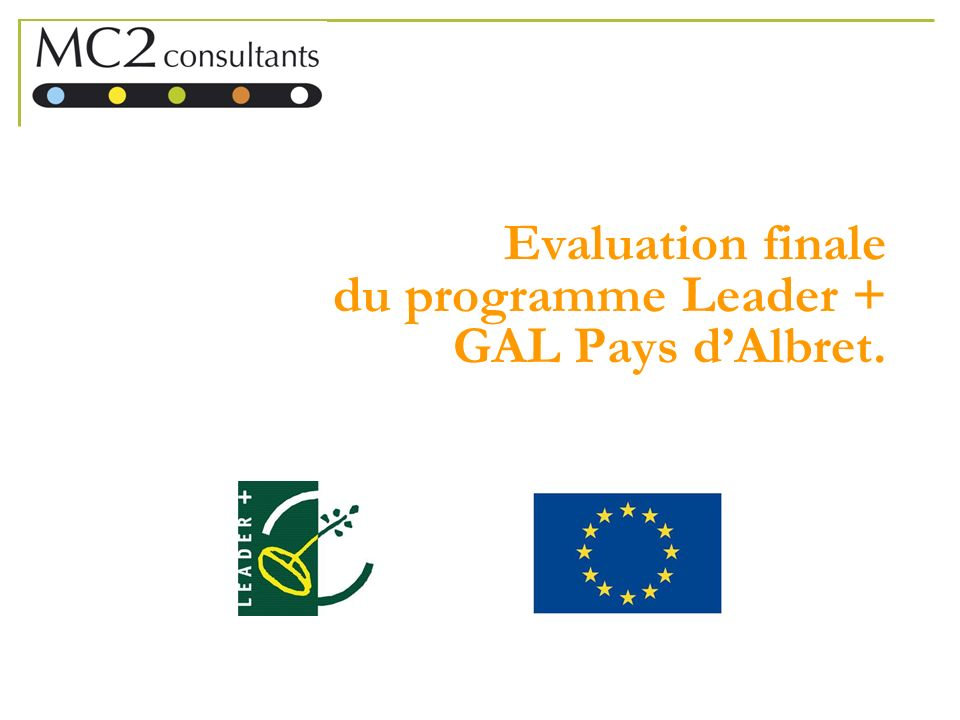 Evaluation finale du programme Leader + GAL Pays d'Albret.