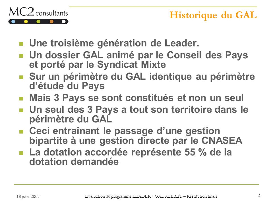 Evaluation du programme LEADER+ GAL ALBRET – Restitution finale