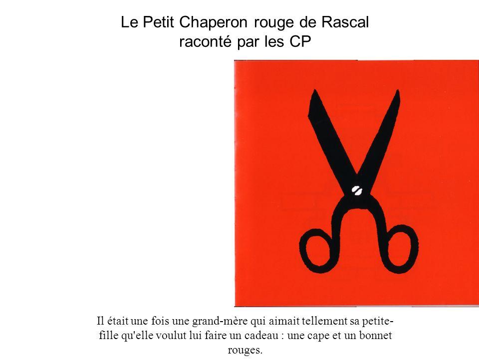 Le Petit Chaperon rouge de Rascal