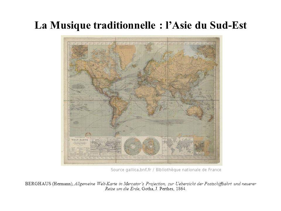 La Musique traditionnelle : l'Asie du Sud-Est