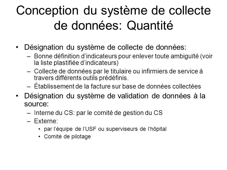 Conception du système de collecte de données: Quantité