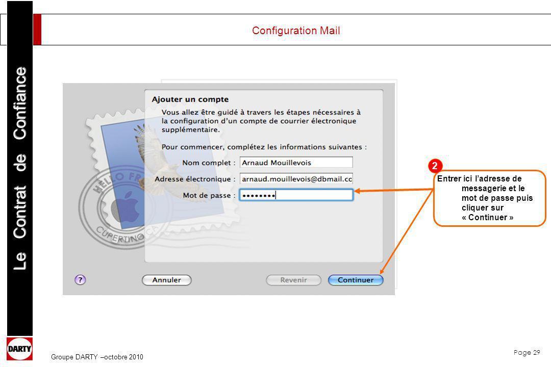 Configuration Mail 2. Entrer ici l'adresse de messagerie et le mot de passe puis cliquer sur « Continuer »