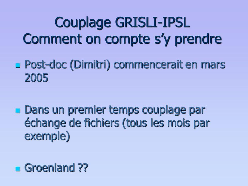 Couplage GRISLI-IPSL Comment on compte s'y prendre