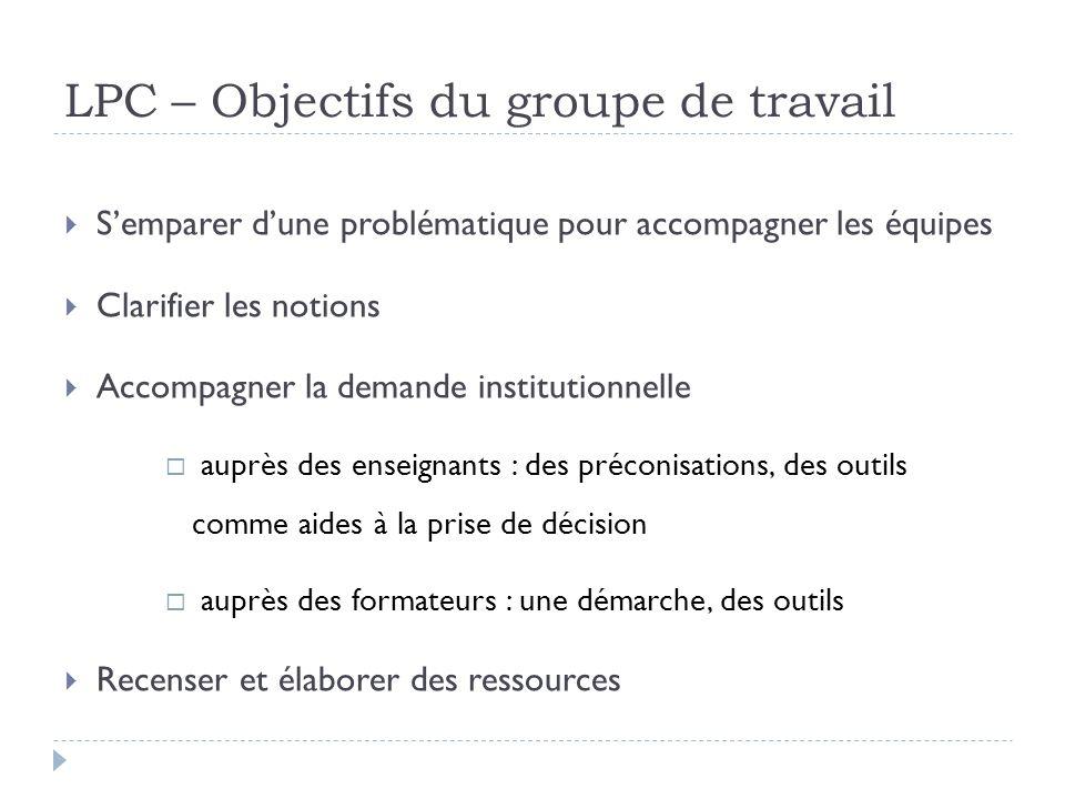 LPC – Objectifs du groupe de travail