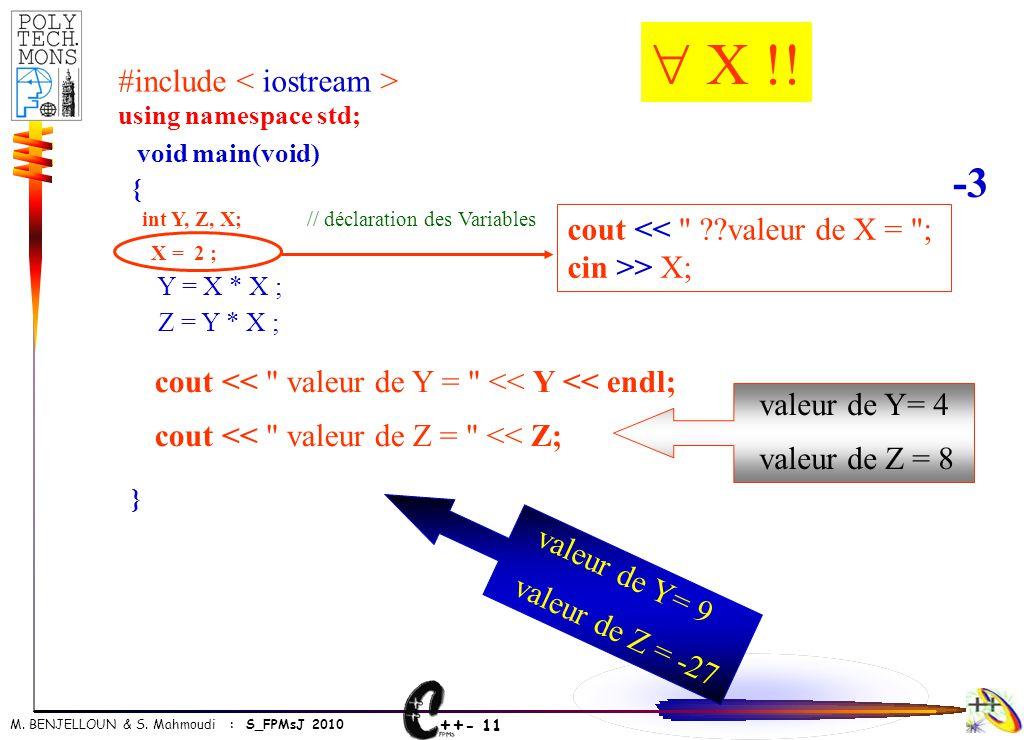  X !! -3 #include < iostream >