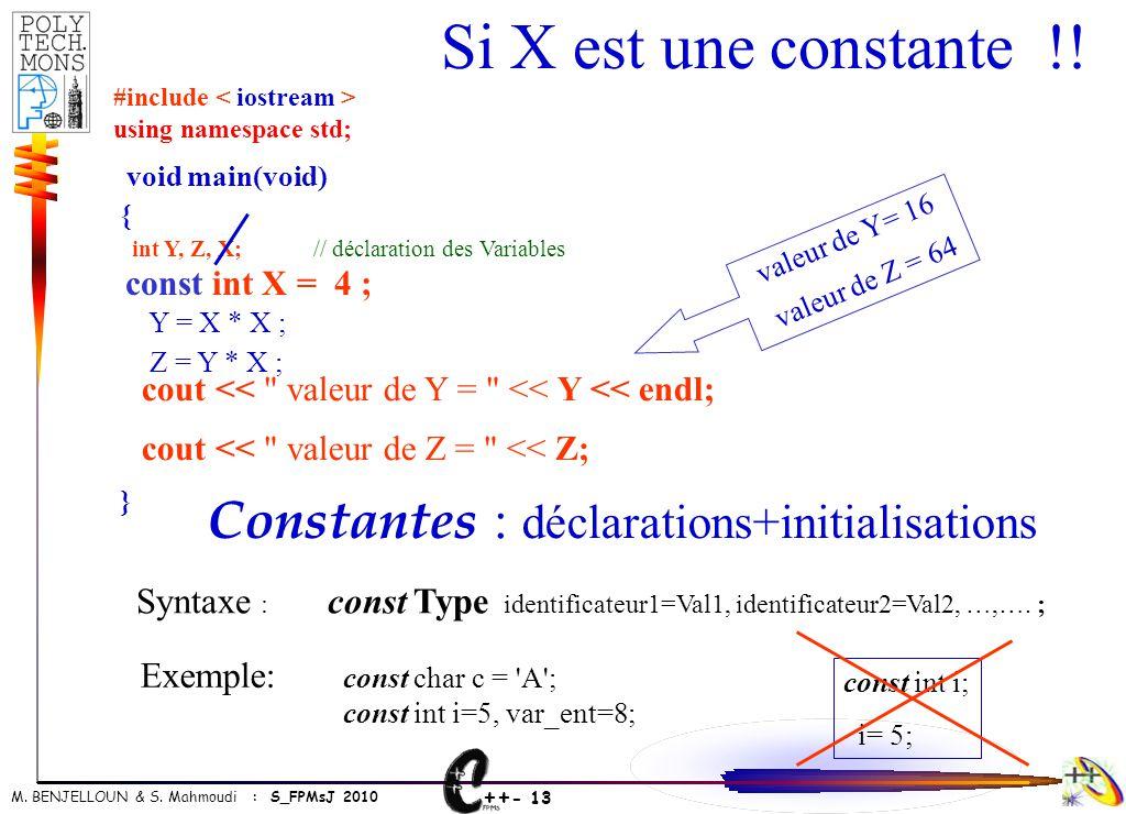 Constantes : déclarations+initialisations