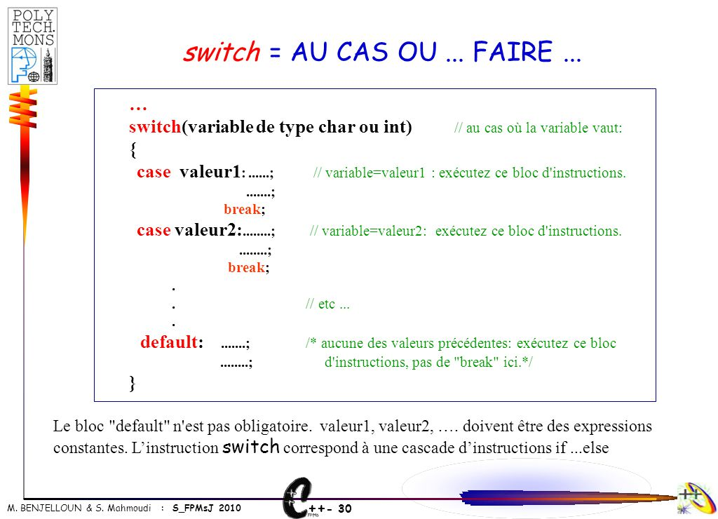 switch = AU CAS OU ... FAIRE ... …