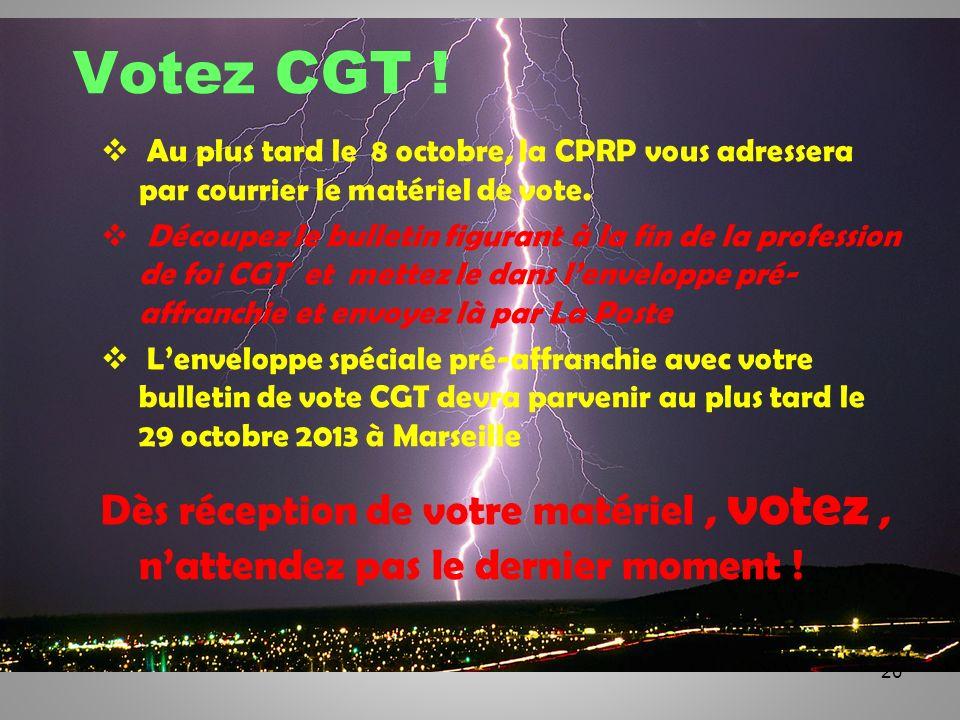 Votez CGT !Au plus tard le 8 octobre, la CPRP vous adressera par courrier le matériel de vote.