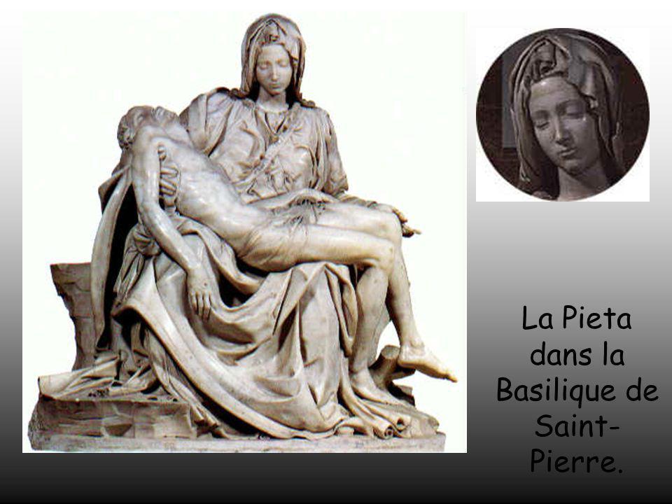La Pieta dans la Basilique de Saint-Pierre.