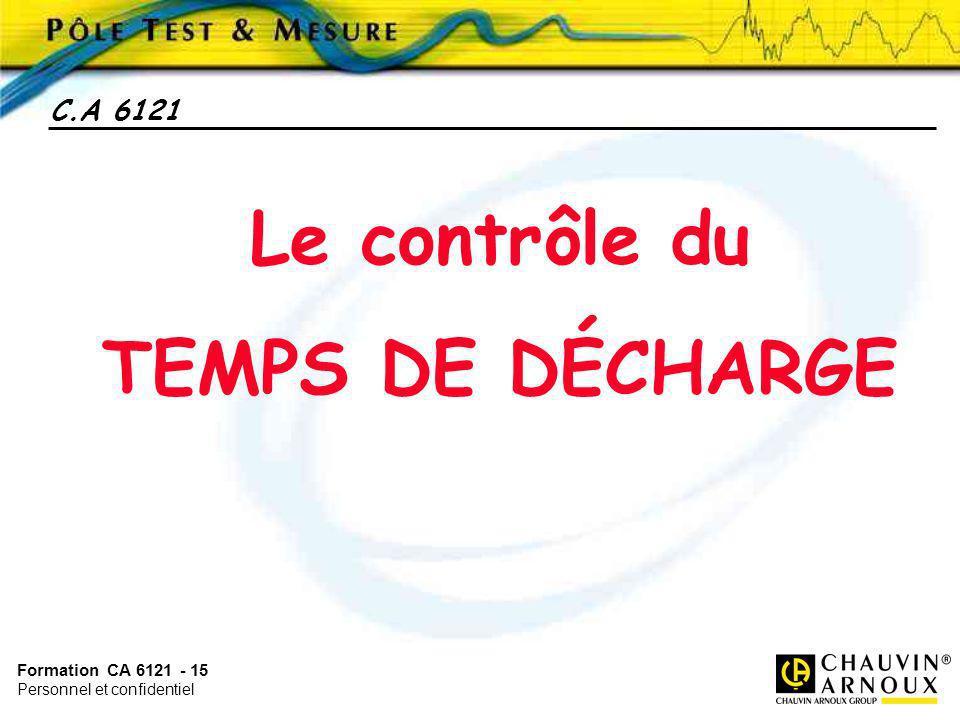 Le contrôle du TEMPS DE DÉCHARGE