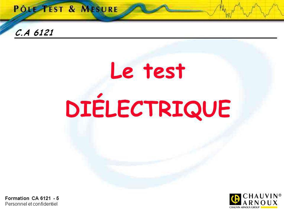 C.A 6121 Le test DIÉLECTRIQUE