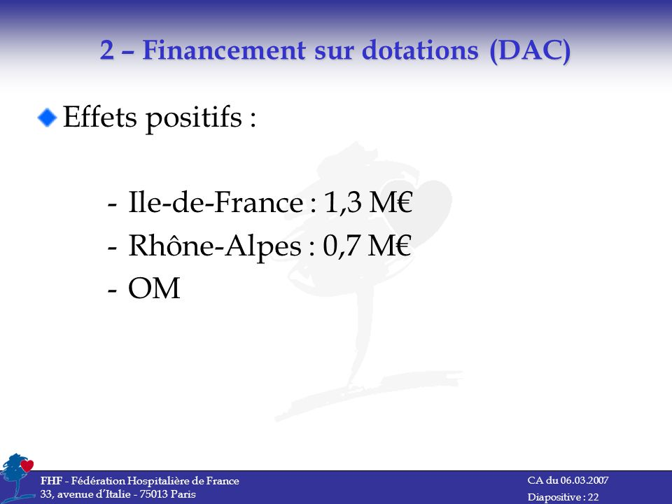 2 – Financement sur dotations (DAC)