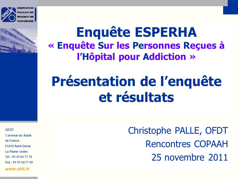 Christophe PALLE, OFDT Rencontres COPAAH 25 novembre 2011