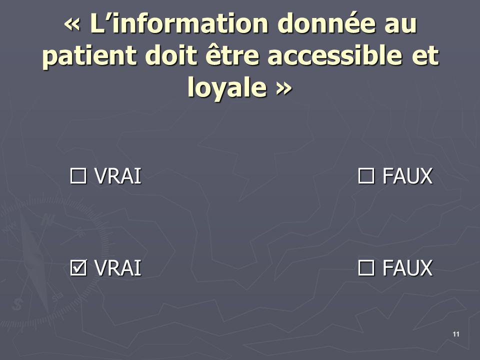 « L'information donnée au patient doit être accessible et loyale »