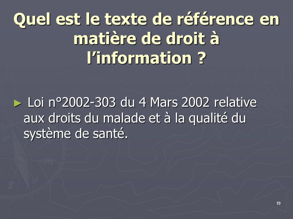 Quel est le texte de référence en matière de droit à l'information