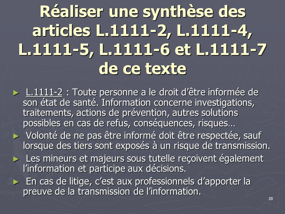 Réaliser une synthèse des articles L. 1111-2, L. 1111-4, L. 1111-5, L