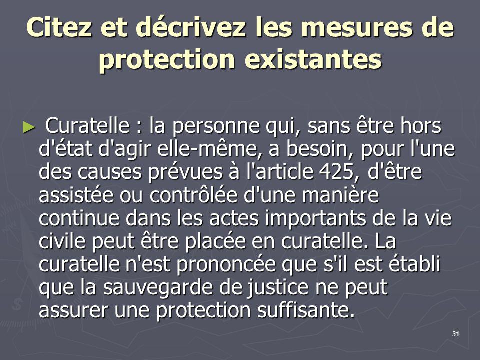 Citez et décrivez les mesures de protection existantes