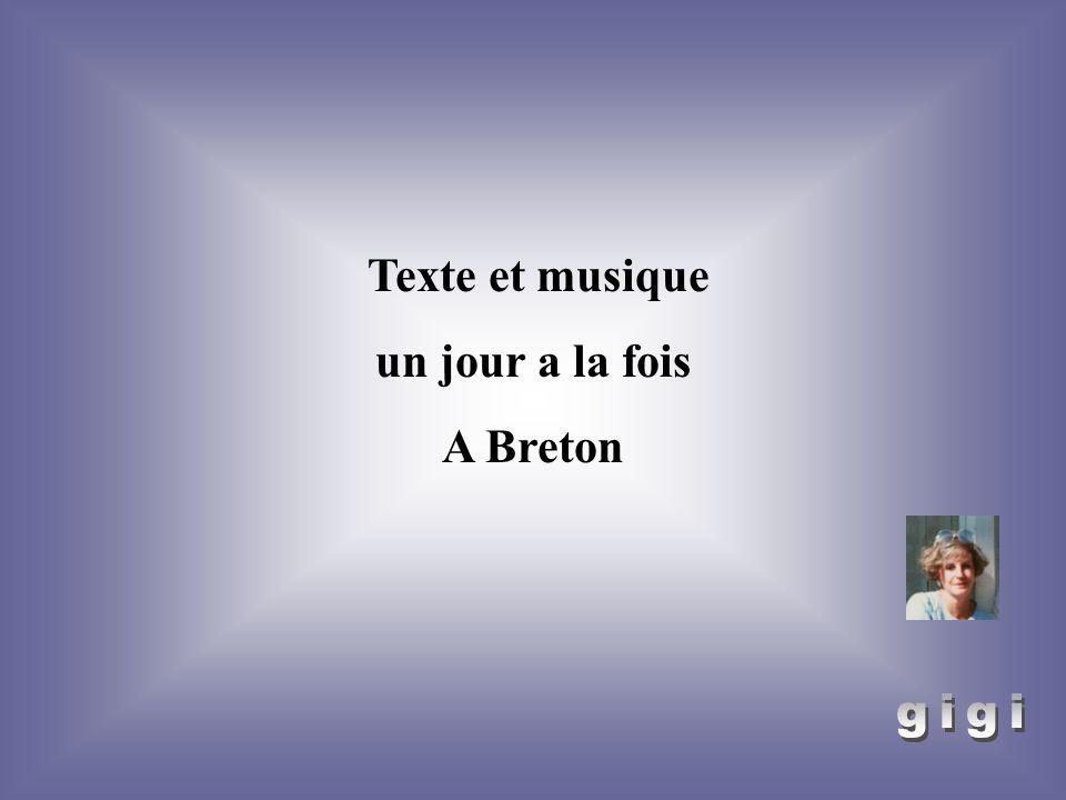 Texte et musique un jour a la fois A Breton gigi