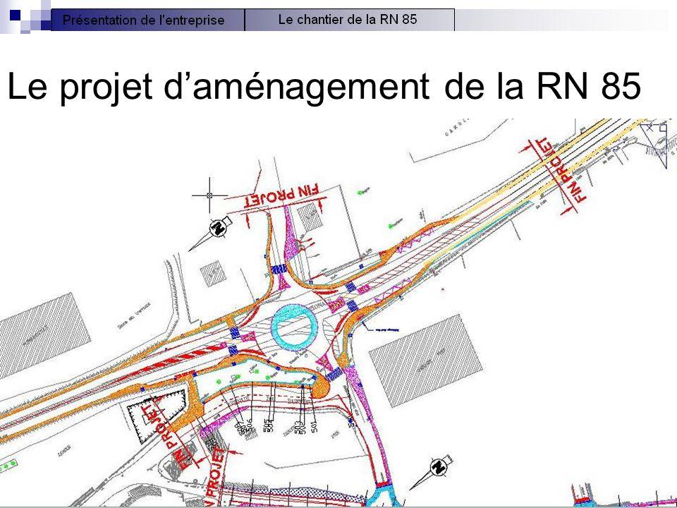Le projet d'aménagement de la RN 85