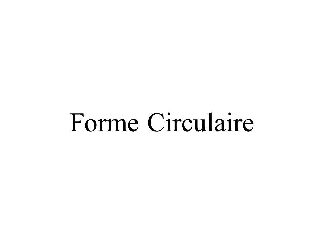 Forme Circulaire