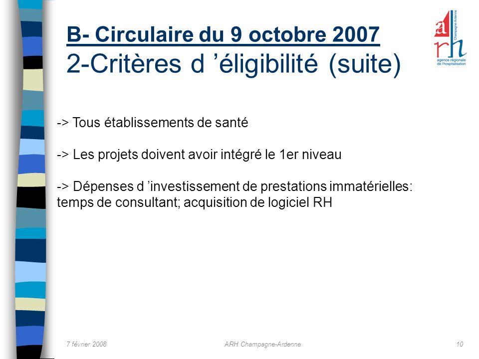 B- Circulaire du 9 octobre 2007 2-Critères d 'éligibilité (suite)