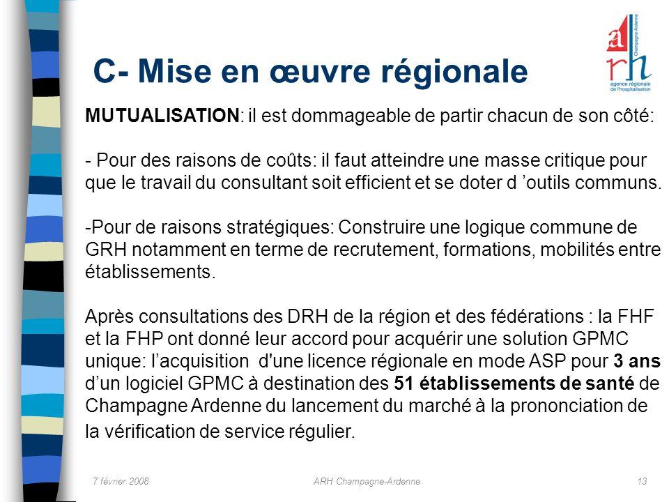 C- Mise en œuvre régionale