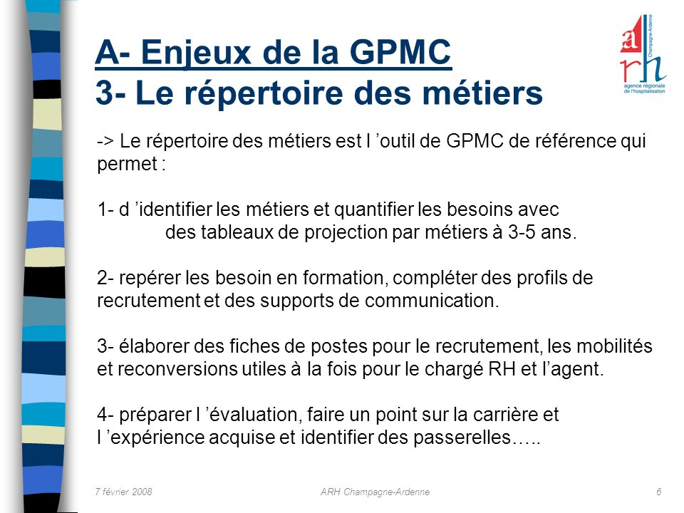 A- Enjeux de la GPMC 3- Le répertoire des métiers