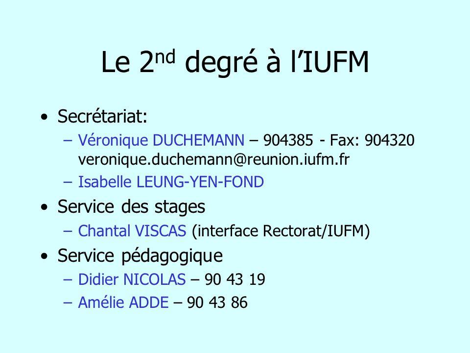 Le 2nd degré à l'IUFM Secrétariat: Service des stages