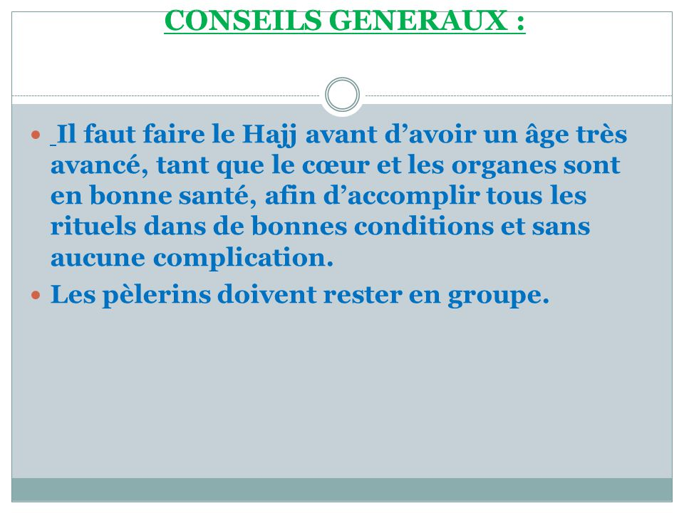 CONSEILS GENERAUX :