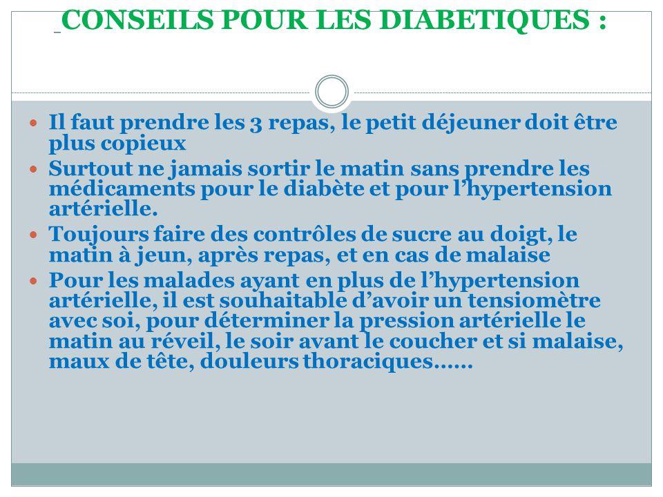 CONSEILS POUR LES DIABETIQUES :
