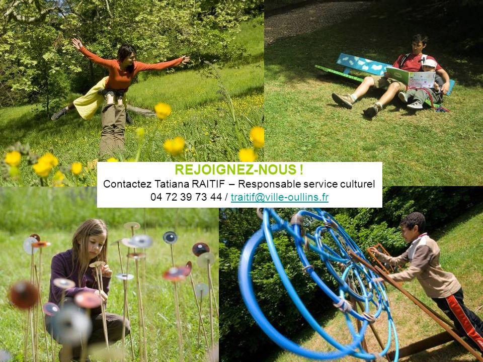REJOIGNEZ-NOUS . Contactez Tatiana RAITIF – Responsable service culturel.