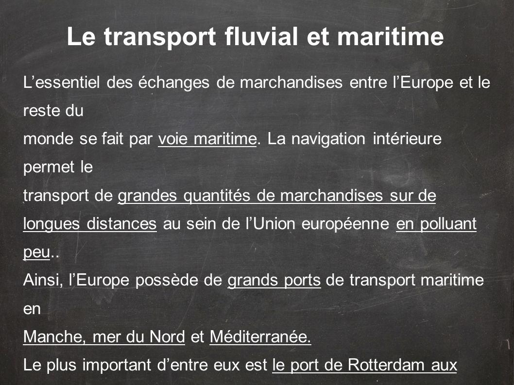 Le transport fluvial et maritime