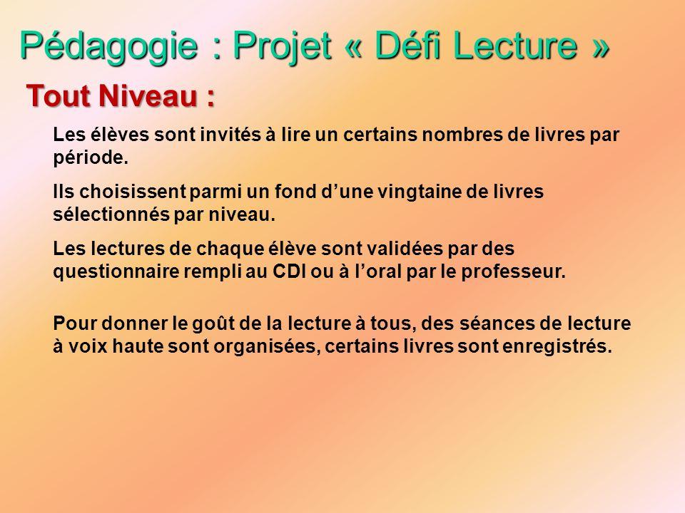 Pédagogie : Projet « Défi Lecture »