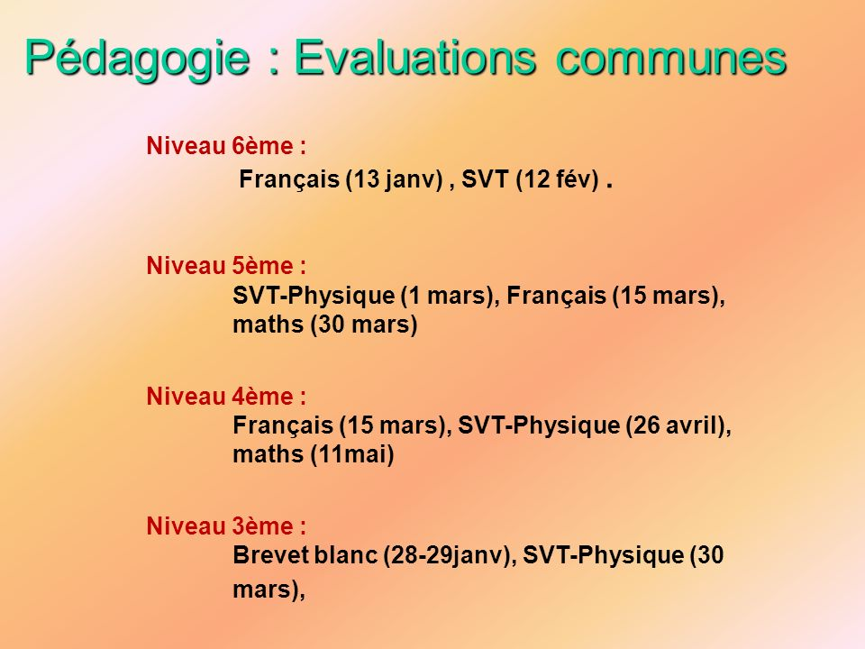 Pédagogie : Evaluations communes
