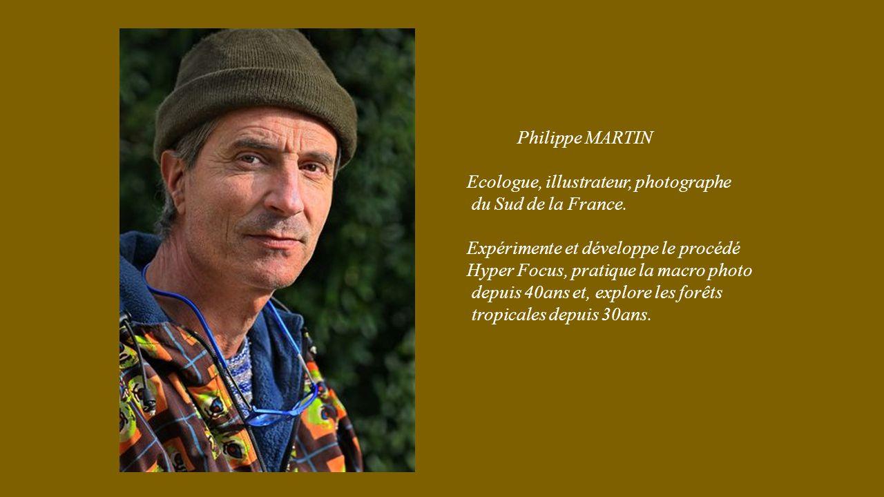 Philippe MARTIN Ecologue, illustrateur, photographe. du Sud de la France. Expérimente et développe le procédé.