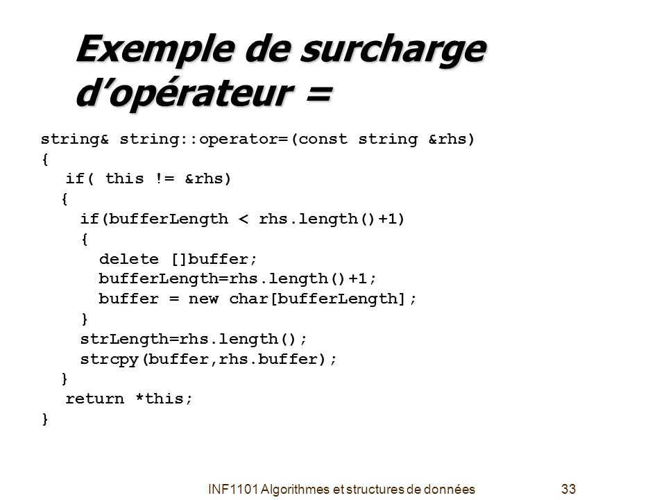 Exemple de surcharge d'opérateur =