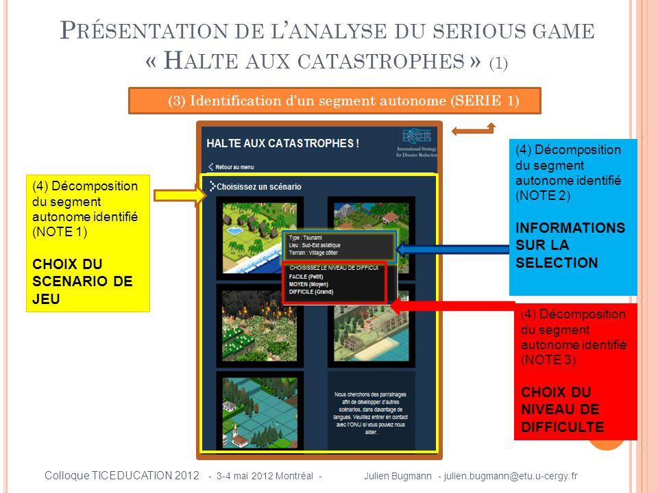 Présentation de l'analyse du serious game « Halte aux catastrophes » (1)