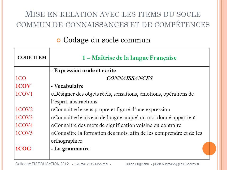 1 – Maîtrise de la langue Française