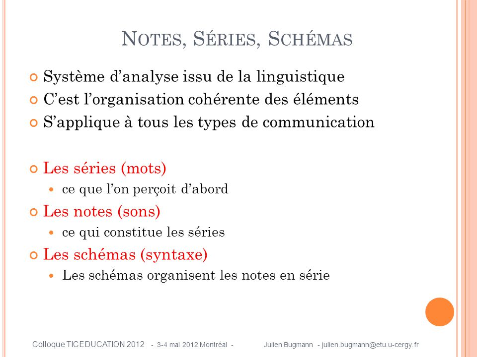 Notes, Séries, Schémas Système d'analyse issu de la linguistique