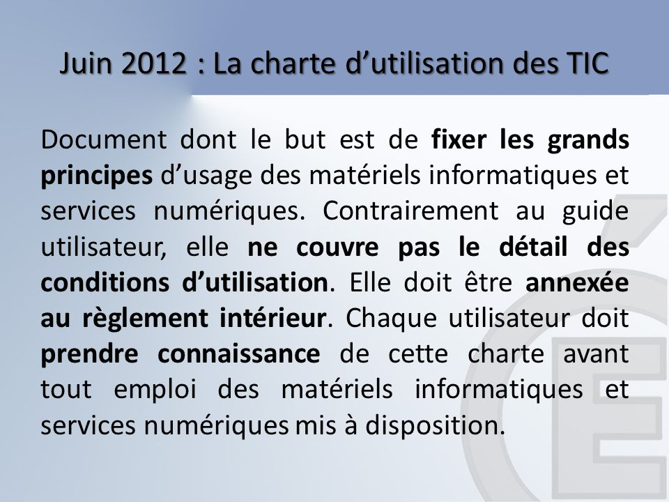 Juin 2012 : La charte d'utilisation des TIC