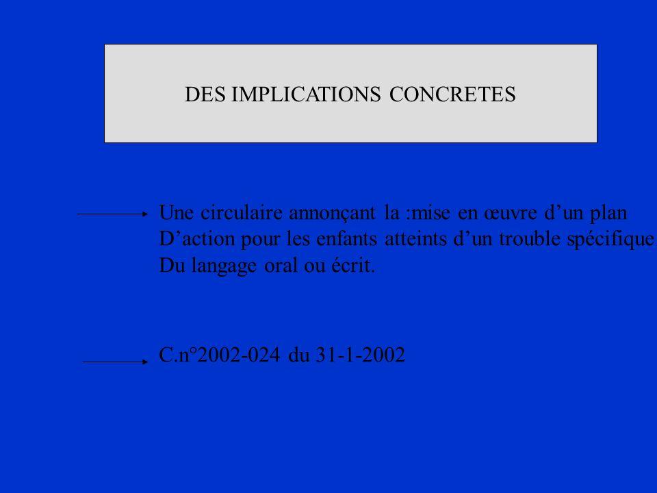 DES IMPLICATIONS CONCRETES