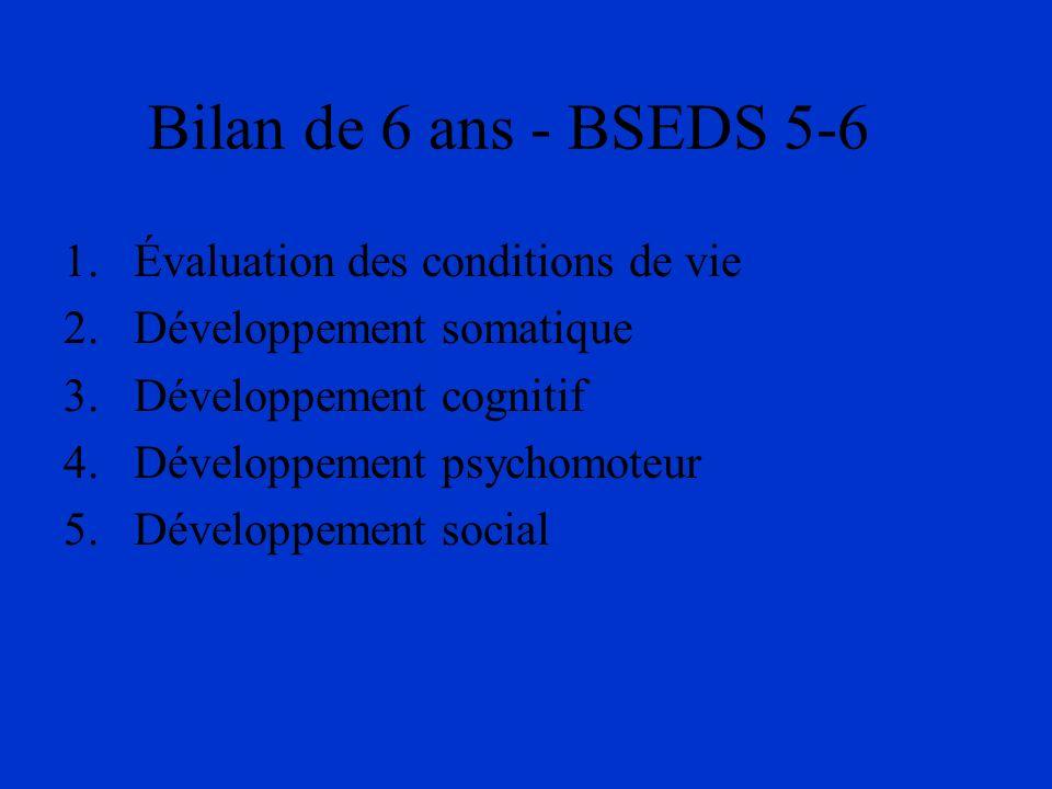 Bilan de 6 ans - BSEDS 5-6 Évaluation des conditions de vie