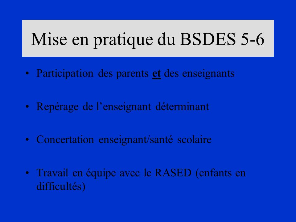 Mise en pratique du BSDES 5-6