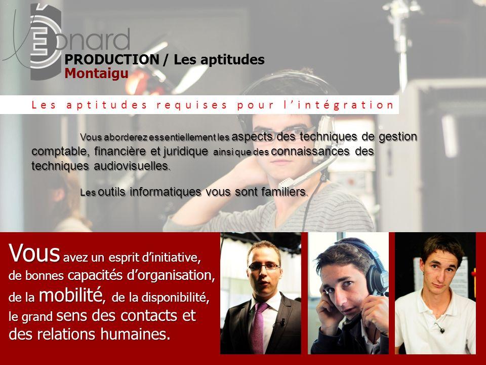 PRODUCTION / Les aptitudes